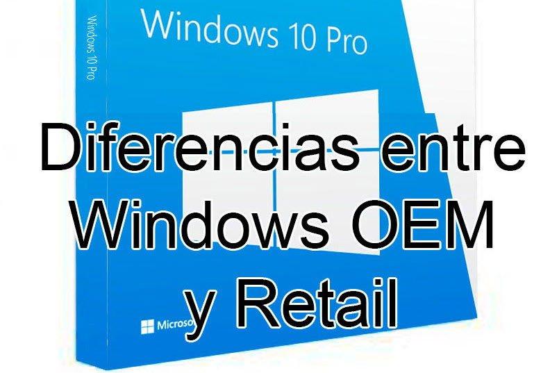 Lee más sobre el artículo Licencias Windows 10 OEM y Retail. ¿Cual comprar?
