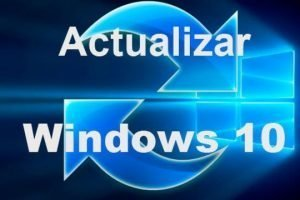Actualizar a Windows 10 desde Windows 7/ 8/ 8.1